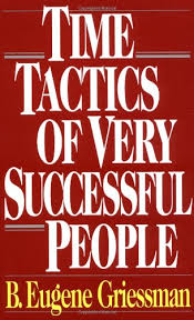 Time Tactics of Very Successful People
